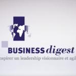 Leadership visionnaire et agile, l'atout Business Digest