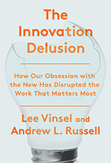 innovation delusion